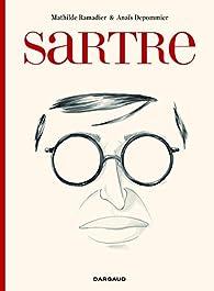 Sartre - Une existence, des libertés par Mathilde Ramadier