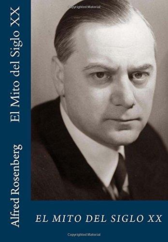 Los Mitos del Siglo XX  [Rosenberg, Alfred] (Tapa Blanda)