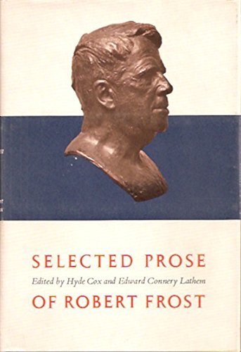 Selected Prose of Robert Frost