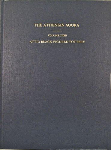 Attic Black-Figured Pottery (Athenian Agora)