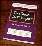 The Chalk Dust Report, Margaret DiPaul, 0945213115