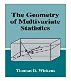 img - for The Geometry of Multivariate Statistics by Thomas D. Wickens (1994-12-01) book / textbook / text book
