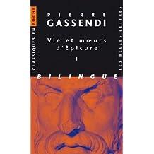 Vie et moeurs d'Epicure [2 volumes]