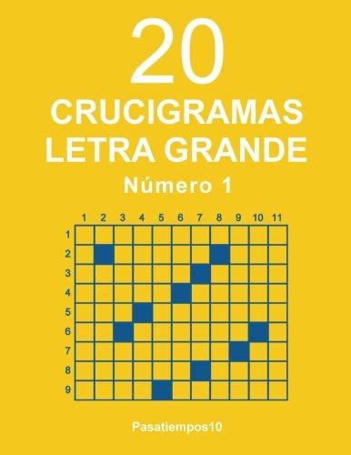 20 Crucigramas Letra Grande - N. 1 (Volume 1) (Spanish Edition)