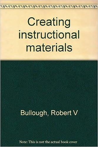 Creating Instructional Materials Robert V Bullough 9780675083614