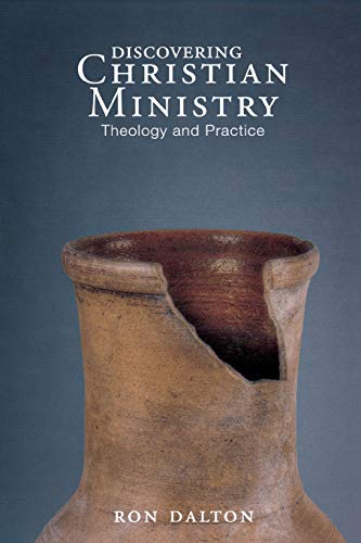 Discovering Christian Ministry: Theology and ()