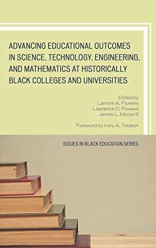 Search : Advancing Educational Outcomes in Science, Technology, Engineering, and Mathematics at Historically Black Colleges and Universities (Issues in Black Education)