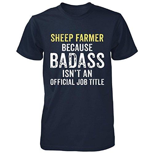JTshirt.com-4314-Sheep Farmer Because Badass Isn\'t A - Unisex Tshirt-B01LGN3858-T Shirt Design