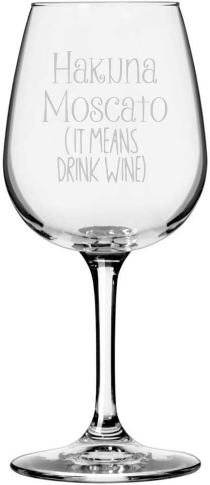 Wine Lover Funny Quote Themed Etched 12.75oz Libbey Wine Glass (Hakuna Moscato)