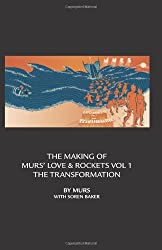The Making Of Murs' Love & Rockets Vol 1 The Transformation