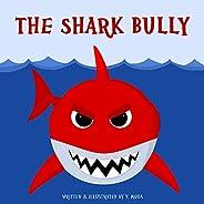 The Shark Bully