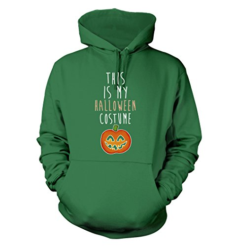 This Is My Halloween Costume #189 - Adult Men's Hoodie, Green, -