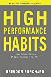 img - for High Performance Habits: How Extraordinary People Become That Way book / textbook / text book