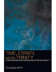 Time, Eternity, and the Trinity: A Trinitarian Analogical Understanding of Time and Eternity