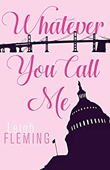 Whatever You Call Me by [Fleming, Leigh]