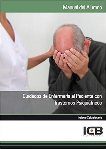 Manual Cuidados de Enfermería al Paciente con Trastornos