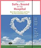 Safe and Sound in the Hospital, Karen Curtiss, 0615490646