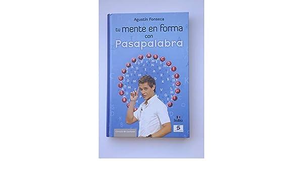 Tu Mente En Forma Con Pasapalabra: Amazon.es: Fonseca García, Agustín: Libros
