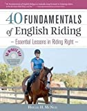 Hollie H. Mcneil: 40 Fundamentals of English Riding : Essential Lessons in Riding Right [With DVD] (Hardcover); 2011 Edition