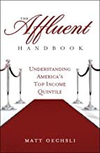 The Affluent Handbook:Understanding America's Top Income Quintile
