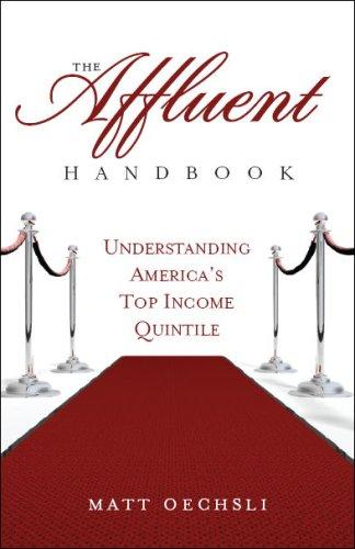 The Affluent Handbook Understanding Americas Top Income Quintile