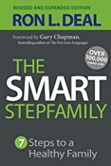 The Smart Stepfamily: Seven Steps to a Healthy Family by Deal, Ron L.(May 20, 2014) Paperback Unknown Binding