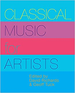 Classical Music for Artists: David Richards, Geoff Tuck