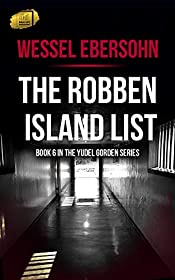 The Robben Island List (Yudel Gordon Book 6)