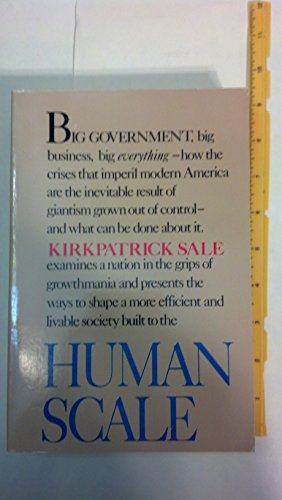 an analysis of the luddites in human scale a book by kirkpatrick sale