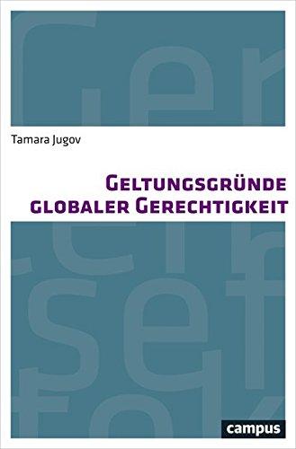 Geltungsgründe globaler Gerechtigkeit PDF