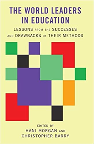 The World Leaders In Education Lessons From The Successes And
