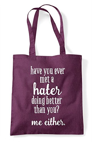 Shopper Have Hater Plum Bag Either You Better Doing Tote Than You A Ever Met Statement Me Ira61xqIw