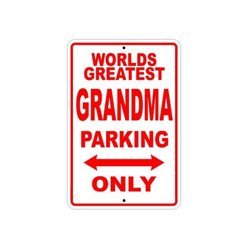 (Brsh World's Greatest Grandma Parking Only Sign Gift Wall Novelty Aluminum 8X12)