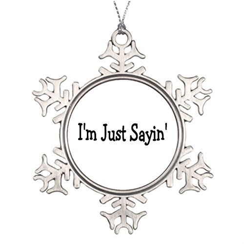 (Metal Ornaments Saying Famous Last Words Tree Branch Decoration Xmas Snowflake Ornament)