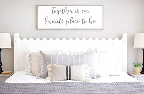 Framed Wood Sign Rustic Wooden Sign Bedroom Signs Together Is Our Favorite Place To Be Sign Together Is My Favorite Place Master Bedroom Wall Decor Above Bed Signs 6 x 20 Inch Decorative Sign
