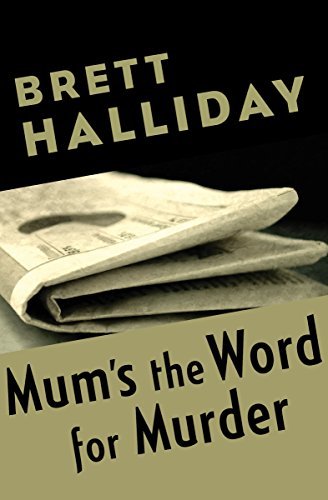 Mums the word for murder kindle edition by brett halliday mums the word for murder by halliday brett fandeluxe