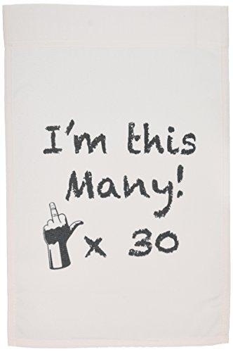 3dRose fl_157358_1 I'm This Many X30 Happy 30th Birthday Garden Flag, 12 by 18-Inch