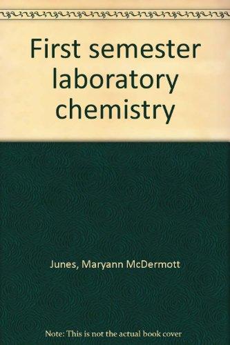 First semester laboratory chemistry