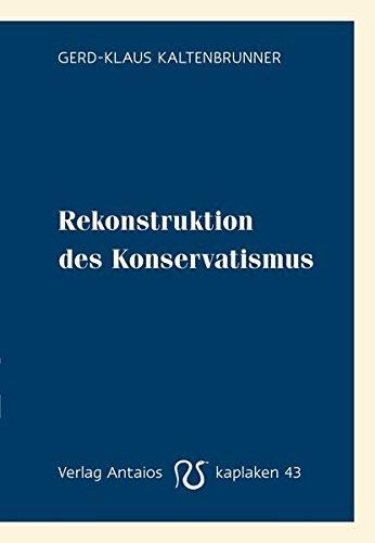 Rekonstruktion des Konservatismus (Kaplaken)