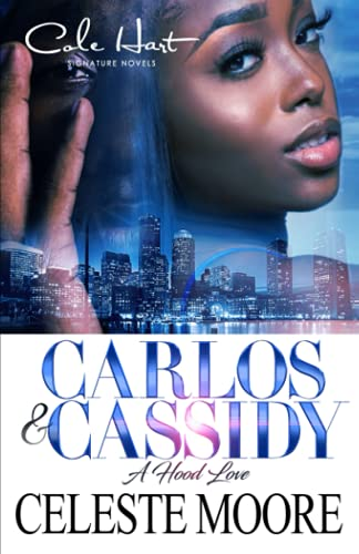 Book Cover: Carlos & Cassidy: A Hood Love Story