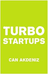Turbo Startups: Analysis of the 10 Most Successful Startups - The Rise of the Next Big Thing (English Edition)