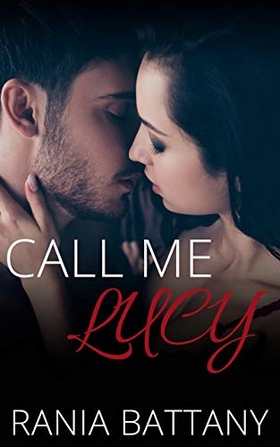 Call Me Lucy by Rania Battany