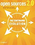 img - for Open Sources 2.0: The Continuing Evolution by Chris DiBona (2005-10-31) book / textbook / text book