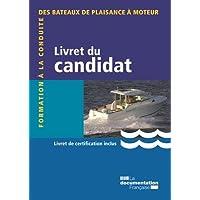 Livret du candidat : Formation à la conduite des bateaux de plaisance à moteur