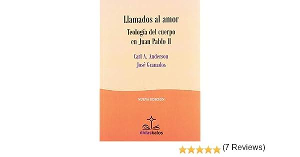 Llamados al amor (Didaskalos): Amazon.es: Anderson, Carl Albert ...