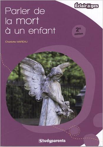 Téléchargement gratuit d  ebook Parler de la mort à un enfant by ... 0db60ed84d58