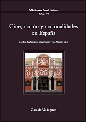 Cine, nación y nacionalidades en España: 100 Collection de la Casa de Velázquez: Amazon.es: Berthier, Nancy, Seguin, Jean-Claude: Libros