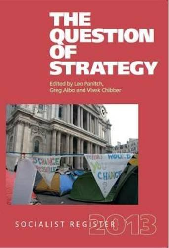 The Socialist Register 2013: The Question of Strategy ebook