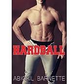 Barnette, Abigail [ Hardball ] [ HARDBALL ] Mar - 2013 { Paperback }