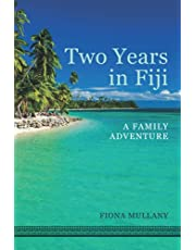 Two years in Fiji: A family adventure